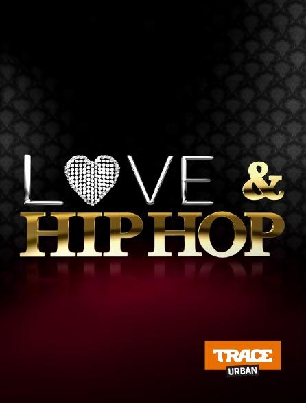 Trace Urban - Love & Hip Hop