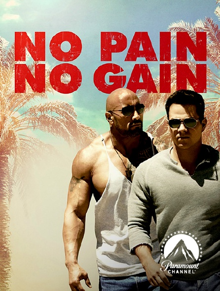 Paramount Channel - No Pain no Gain