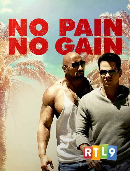 RTL 9 - No Pain no Gain