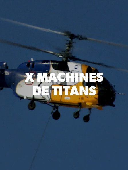 X machines de titans