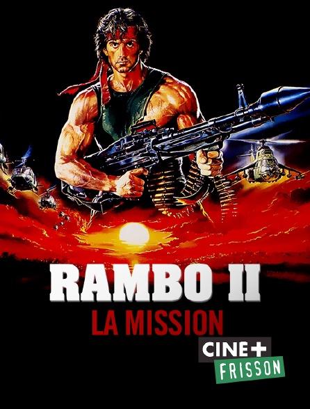 Ciné+ Frisson - Rambo II : la mission