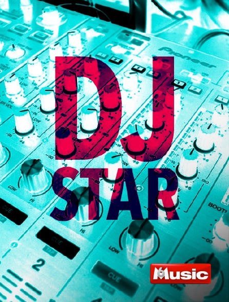 M6 Music - DJ Star