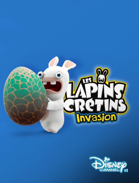Disney Channel +1 - Les lapins crétins : invasion