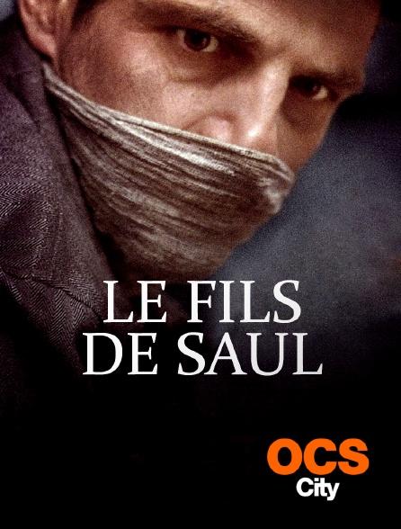 OCS City - Le fils de Saul
