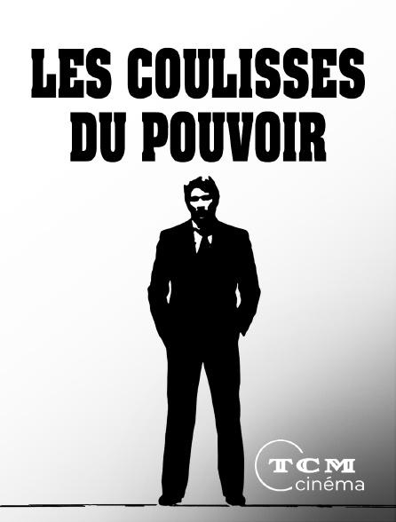 TCM Cinéma - Les coulisses du pouvoir