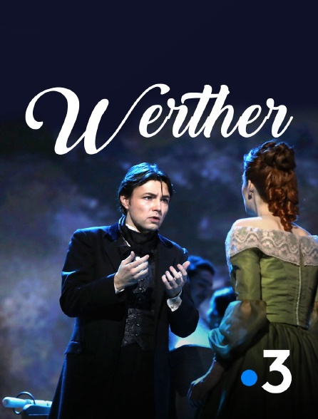 France 3 - Werther