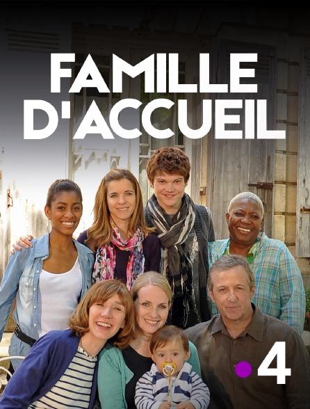 France 4 - Famille d'accueil