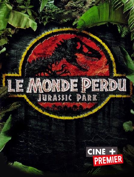Ciné+ Premier - Le monde perdu : Jurassic Park