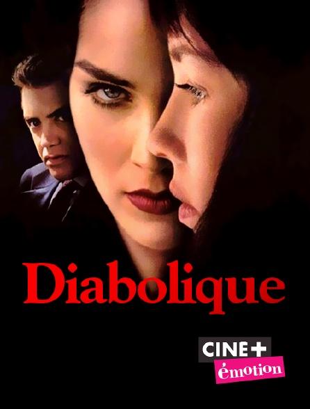 Ciné+ Emotion - Diabolique