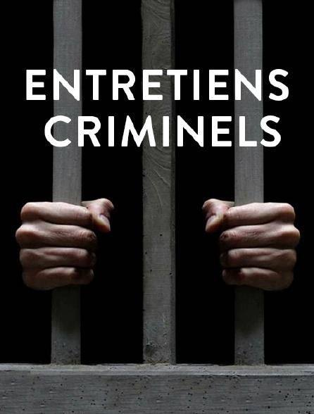 Entretiens criminels