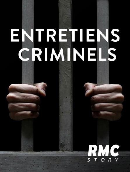 RMC Story - Entretiens criminels