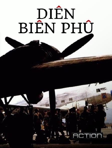 Action - Diên Biên Phû