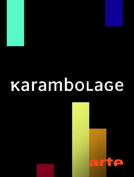Arte - Karambolage