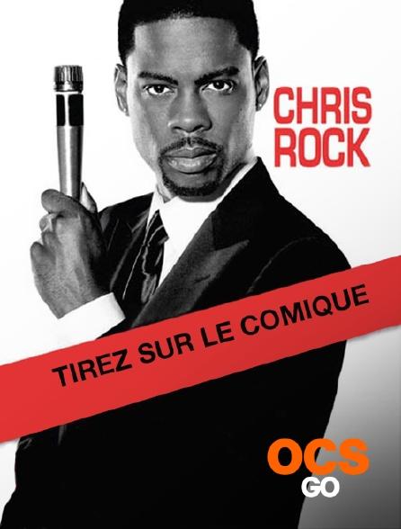 OCS Go - Chris Rock : Tirez sur le comique