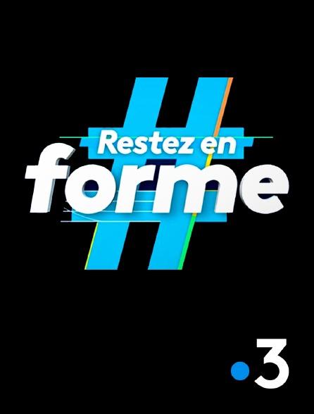 France 3 - #Restez en forme