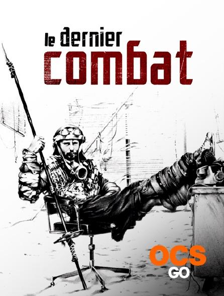 OCS Go - Le dernier combat