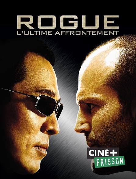 FILM AFFRONTEMENT TÉLÉCHARGER ROGUE LULTIME