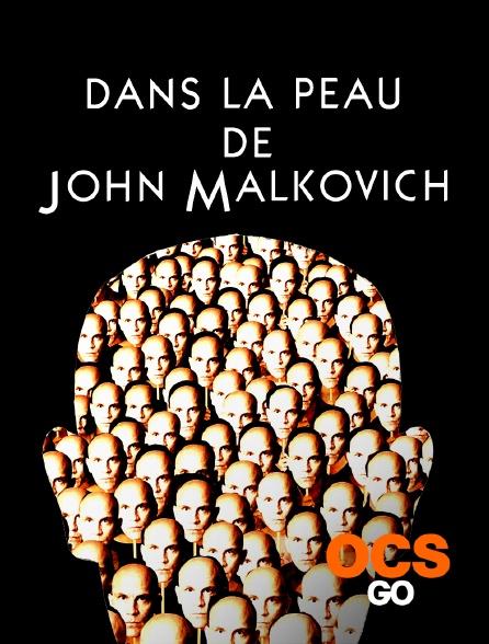 OCS Go - Dans la peau de John Malkovich