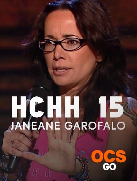 OCS Go - HCHH 15 : Janeane Garofalo