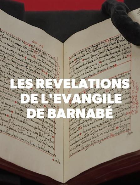 Les révélations de l'Evangile de Barnabé