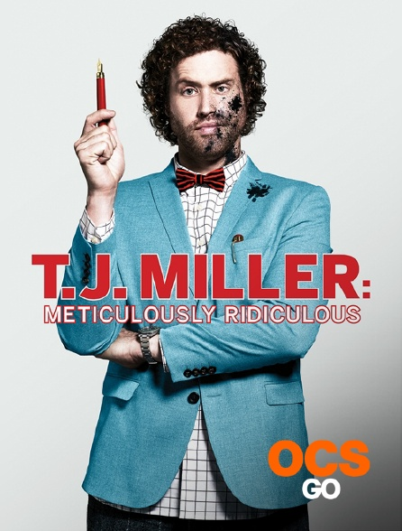 OCS Go - TJ Miller : Meticulously Ridiculous