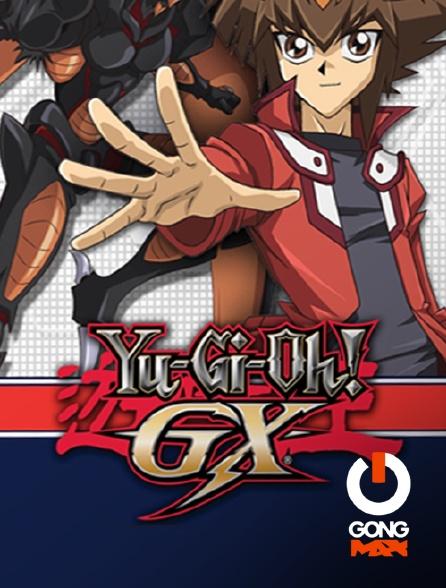 GONG Max - Yu Gi Oh ! Gx