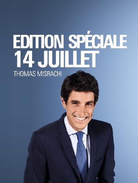 Edition spéciale 14 juillet