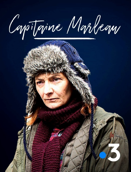 France 3 - Capitaine Marleau