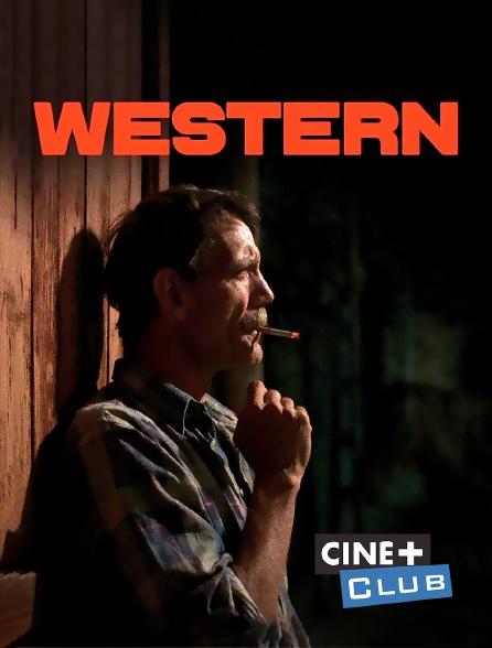 Ciné+ Club - Western