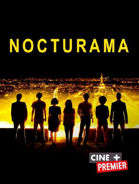 Ciné+ Premier - Nocturama