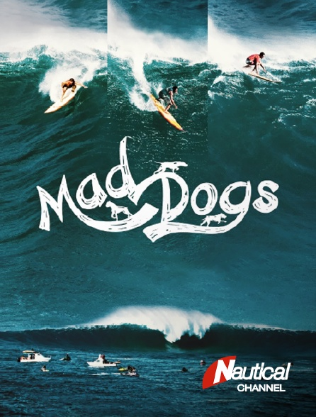 Nautical Channel - Mad Dogs
