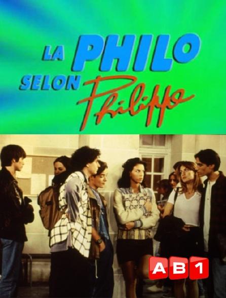 AB 1 - La philo selon Philippe