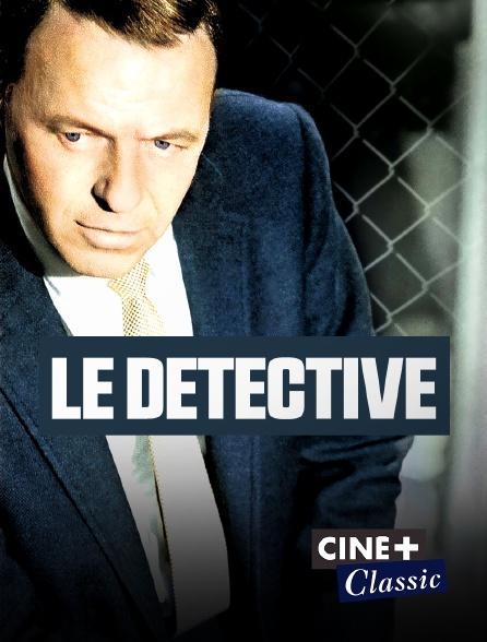 Ciné+ Classic - Le détective