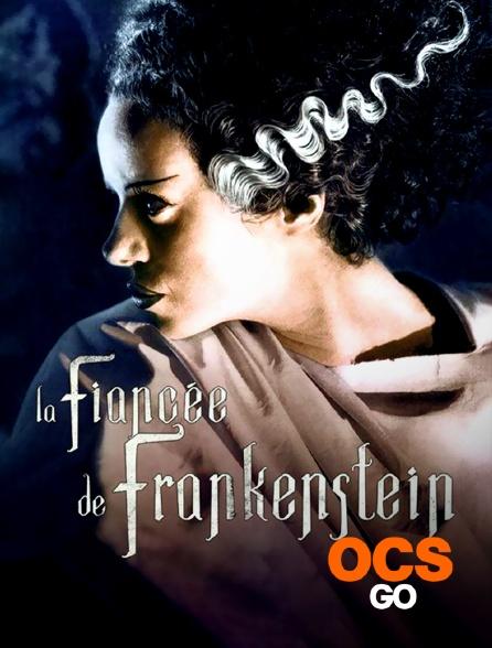 OCS Go - La fiancée de Frankenstein