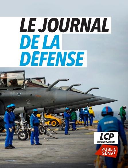 LCP Public Sénat - Le journal de la Défense