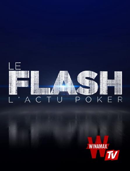 Winamax TV - Le Flash