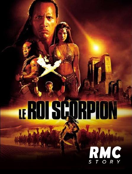 RMC Story - Le roi Scorpion