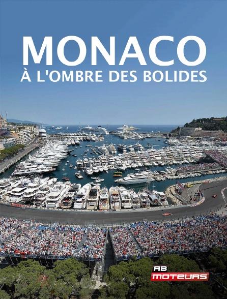 AB Moteurs - Monaco, à l'ombre des bolides