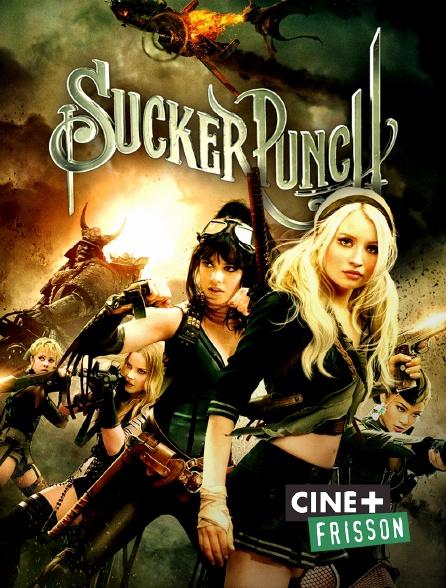 Ciné+ Frisson - Sucker Punch