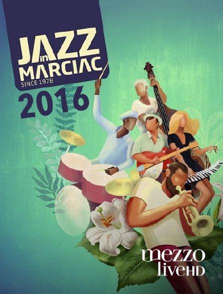 Mezzo Live HD - Jazz in Marciac 2016