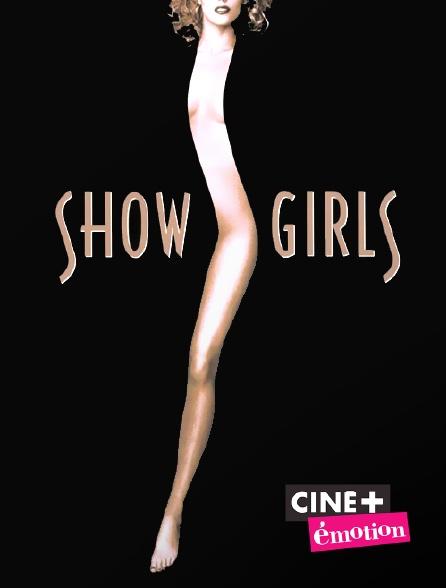 Ciné+ Emotion - Showgirls