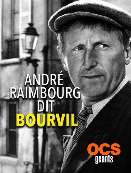 OCS Géants - André Raimbourg dit Bourvil