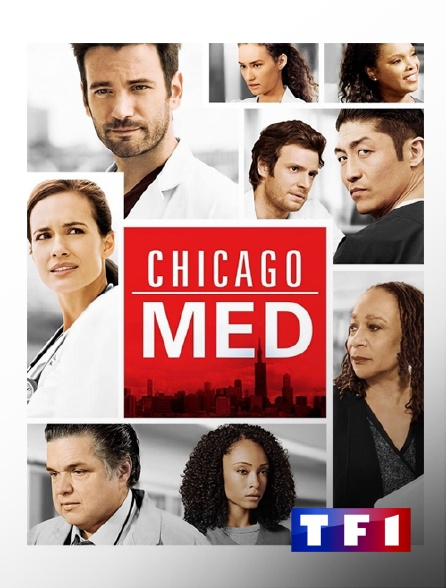 TF1 - Chicago Med