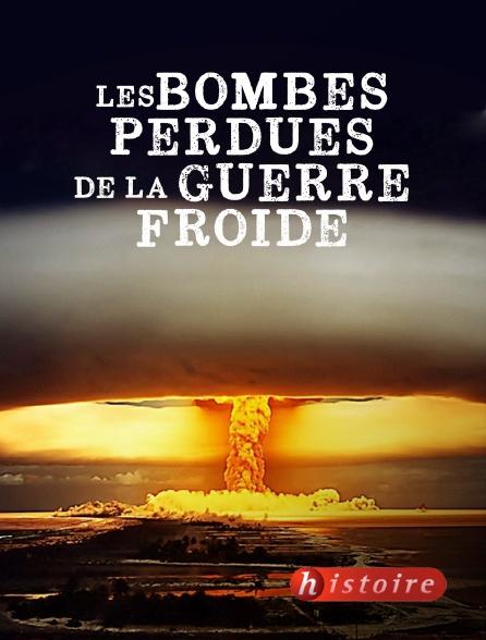 Histoire - Les bombes perdues de la guerre froide