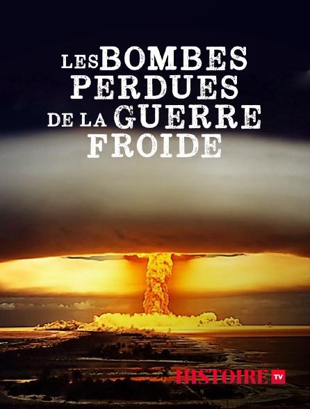 HISTOIRE TV - Les bombes perdues de la guerre froide