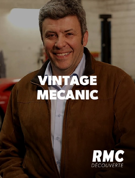 RMC Découverte - Vintage Mecanic