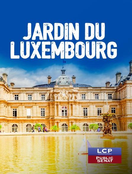 LCP Public Sénat - Les amoureux du Luxembourg