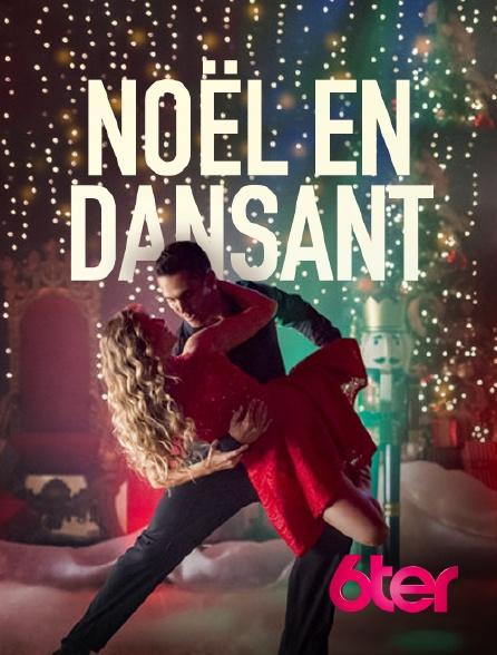 6ter - Noël en dansant