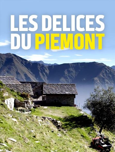 Les délices du Piémont