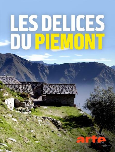 Arte - Les délices du Piémont